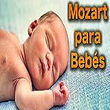 Mozart para Bebes en el Vientre