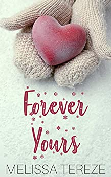 Forever Yours by [Melissa Tereze]