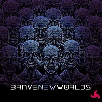 Brave New Worlds