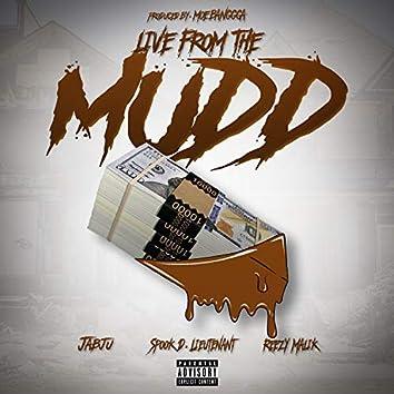 Live from the Mudd (feat. Reezy Malik & Spook D. Lieutenant)