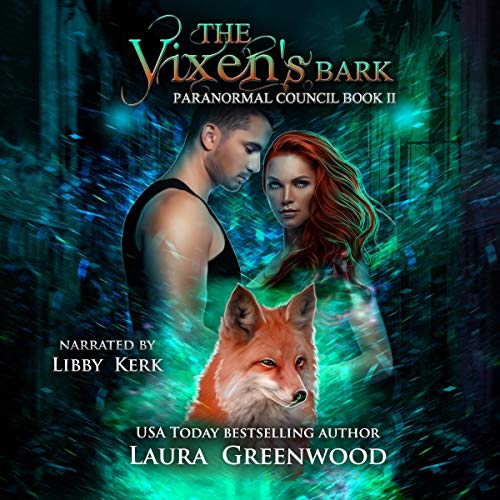 The Vixen's Bark The Paranormal Council Laura Greenwood audio paranormal romance
