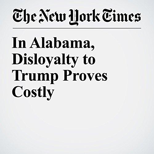 In Alabama, Disloyalty to Trump Proves Costly copertina