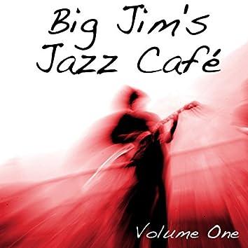 Big Jim's Jazz Café Vol 1