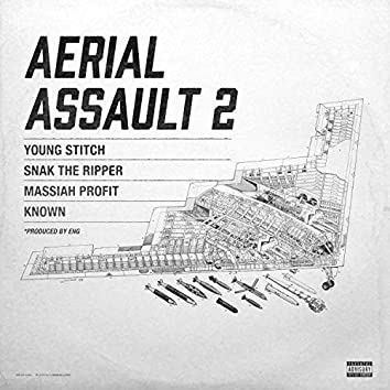 Aerial Assault 2 (feat. Massiah, Young Stitch & Known.)