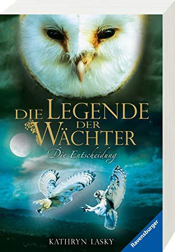 Die Legende der Wächter, Band 15: Die Entscheidung