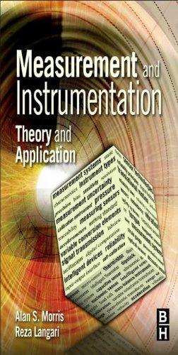 Measurement and Instrumentation: Theory and Application (English Edition)