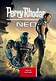 Perry Rhodan Neo Paket 12: Die Posbis: Perry Rhodan Neo Romane 111 bis 120 (Perry Rhodan Neo Paket Sammelband)