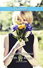 Second Chance With The Rebel (Mothers in a Million Book 3)