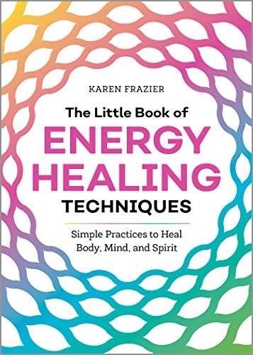 The Little Book of Energy Healin...