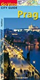 Prag; Go Vista City Guide - Mit Stadtplan -