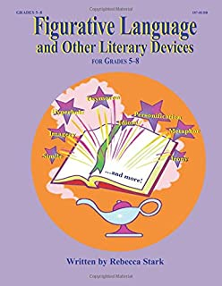 Figurative Language and Other Literary Devices: Grades 5-8