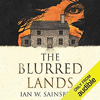 The Blurred Lands                   By:                                                                                                                                 Ian W. Sainsbury                               Narrated by:                                                                                                                                 Peter Noble                      Length: 9 hrs and 43 mins     11 ratings     Overall 4.2