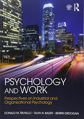 Compare Textbook Prices for Psychology and Work: Perspectives on Industrial and Organizational Psychology 1 Edition ISBN 9781848725089 by Truxillo, Donald M.,Bauer, Talya N.,Erdogan, Berrin
