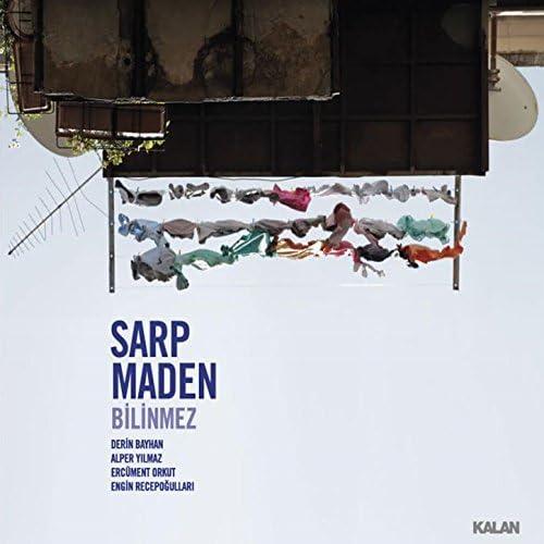 Sarp Maden feat. Derin Bayhan, Alper Yilmaz, Ercüment Orkut & Engin Recepoğulları