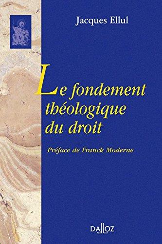 Le fondement théologique du droit: Réimpression de l'édition de 1946
