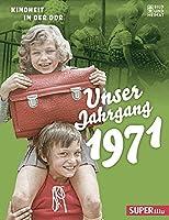Unser Jahrgang 1971: Kindheit in der DDR