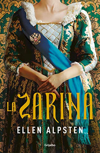 La zarina (Novela histórica)