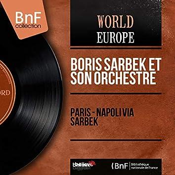 Paris - Napoli via Sarbek (Mono Version)