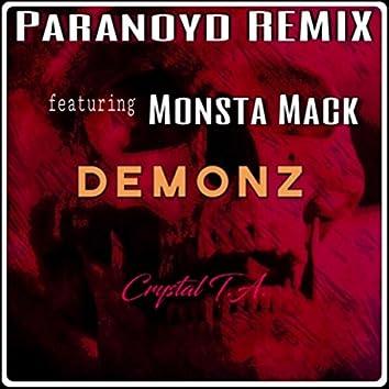 Demonz (Paranoyd Remix) [feat. Monsta Mack]