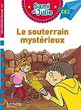 Sami et Julie CE2 - Le souterrain mystérieux
