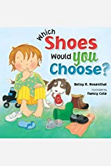 Which Shoes Would YOU Choose? Hardcover