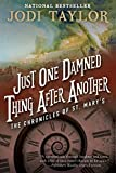 Just One Damned Thing After Another The Chronicles of St Mary s Book One