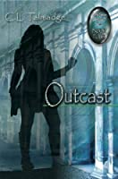 Image: Outcast: Green Stone of Healing Series, by C. L. Talmadge (Author). Publisher: BookLocker.com, Inc. (September 1, 2009)