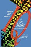 Impact and Issues in New Media: Toward Intelligent Societies (The Hampton Press Communication Series. New Media)