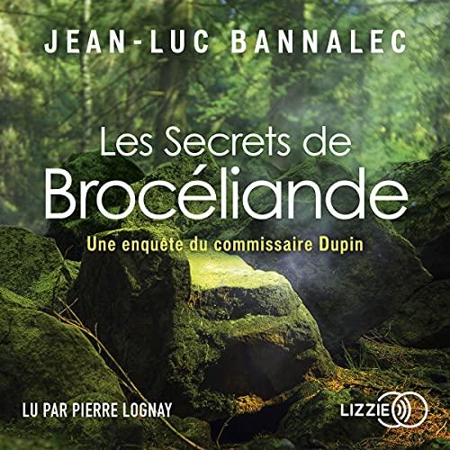Les Secrets de Brocéliande Audiobook By Jean-Luc Bannalec cover art