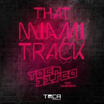 That Miami Track (feat. Julian Smith)