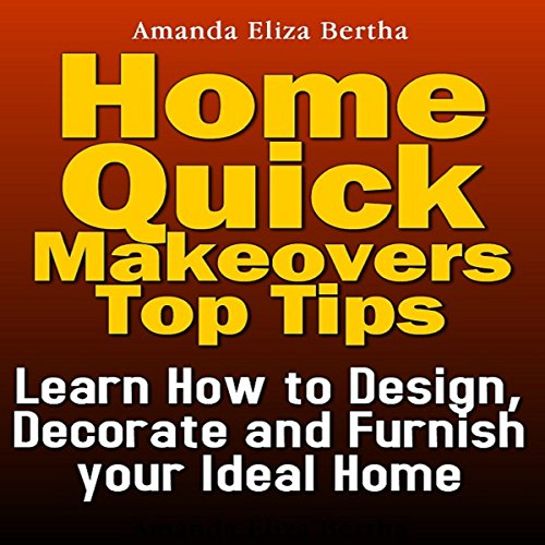 Home Quick Makeovers Top Tips audiobook cover art