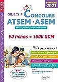 Objectif Concours ATSEM - ASEM 2021 - 90 fiches et 1000 QCM