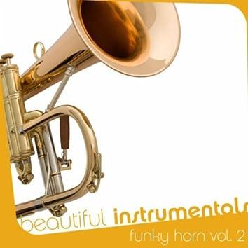 Beautiful Instrumentals: Funky Horn Vol. 2