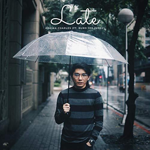Late (feat. Buko Joe Perez)