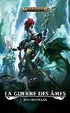 La Guerre Des Ames (Warhammer Age of Sigmar)