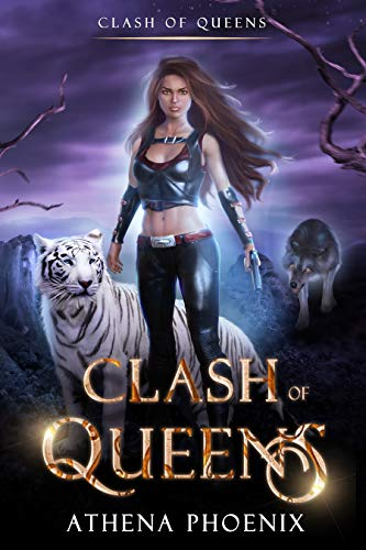Clash of Queens I: A Reverse Harem Post-Academy Paranormal Prequel (English Edition)