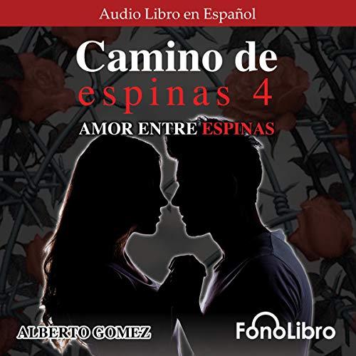 Camino de Espinas 4 [Path of Thorns 4] cover art