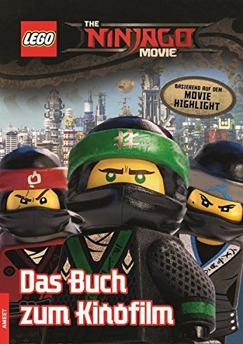 The LEGO® NINJAGO® MOVIE™ Das Buch zum Kinofilm