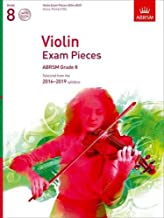 Violin Exam Pieces 2016-2019, ABRSM Grade 8, Score, Part & 3 CDs: Selected from the 2016-2019 syllabus (ABRSM Exam Pieces)