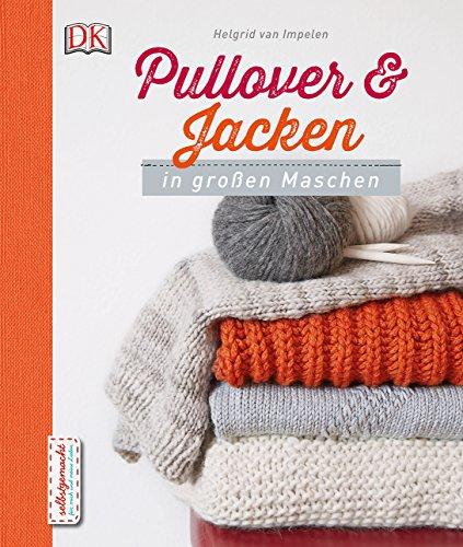 Pullover und Jacken in großen Maschen