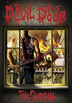 The Devil Next Door by [Tim Curran]
