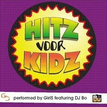 Hitz Voor Kidz (feat. Dj Bo)