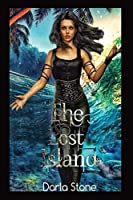 Amelia (Ami) Jane Gray: The Lost Island (Amelia Jane Gray)