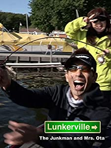 Lunkerville: The Junkman and Mrs. Ota