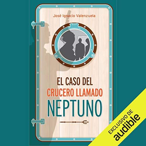 El Caso Del Crucero Llamado Neptuno Titelbild