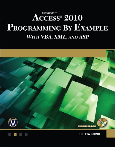Microsoft Access 2010 Programming by Example with VBA, XML and ASP (English Edition)