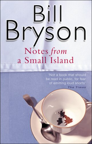 Notes From A Small Island: Journey Through Britain (Bryson)の詳細を見る