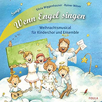 Wenn Engel singen (Ein Weihnachtsmusical)