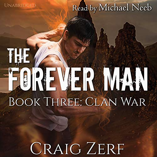 The Forever Man, Book 3: Clan War cover art