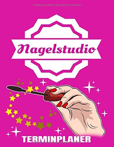 Nagelstudio Terminplaner: Nailstudio Planer Und Organizer Für Kundentermine Mit Kalender Jahresübersicht 2020 - Kosmetikstudio - Nägel - Termine